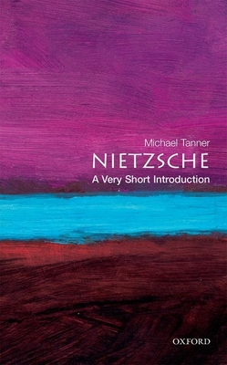 Nietzsche: A Very Short Introduction (Very Short Introductions #34) Cover Image