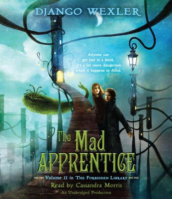 Cover for The Mad Apprentice (The Forbidden Library)