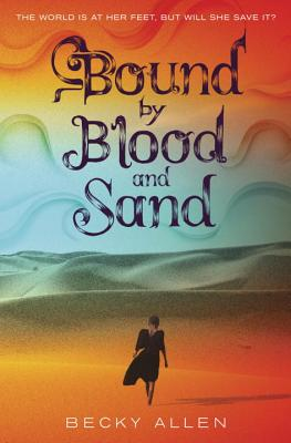 Bound by Blood and Sand Cover Image