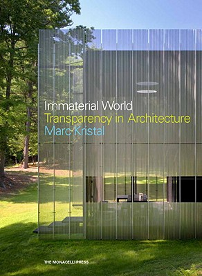 Immaterial World: Transparency in Architecture Cover Image
