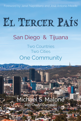 El Tercer País: San Diego & Tijuana: Two Countries, Two Cities, One Community cover