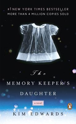 The Memory Keeper's Daughter Kim Edwards