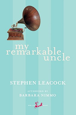 My Remarkable Uncle (New Canadian Library) Cover Image