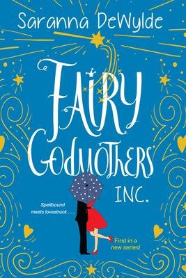 Fairy Godmothers, Inc. (Fairy Godmothers Inc.) Cover Image