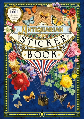 The Antiquarian Sticker Book: Over 1,000 Exquisite Victorian Stickers Cover Image