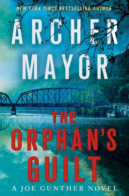 The Orphan's Guilt: A Joe Gunther Novel (Joe Gunther Series #31) Cover Image