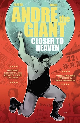 Andre the Giant: Closer to Heaven Cover Image