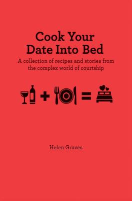 Cook Your Date Into Bed Cover