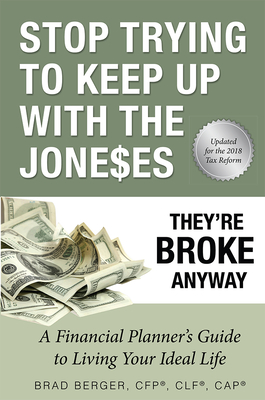 Stop Trying to Keep Up with the Joneses: They're Broke Anyway Cover Image