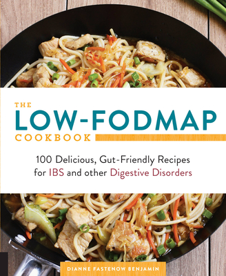 The Low-FODMAP Cookbook: 100 Delicious, Gut-Friendly Recipes for IBS and other Digestive Disorders Cover Image