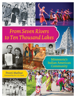From Seven Rivers to Ten Thousand Lakes: Minnesota's Indian American Community Cover Image