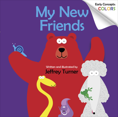 My New Friends: Early Concepts: Colors Cover Image