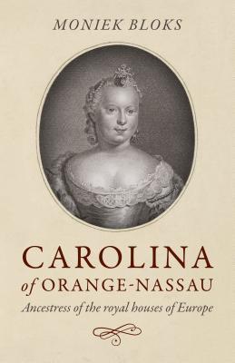 Cover for Carolina of Orange-Nassau