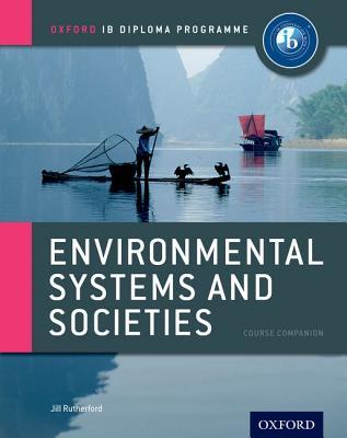 Ib Environmental Systems & Societies: Oxford Ib Diploma Program Cover Image