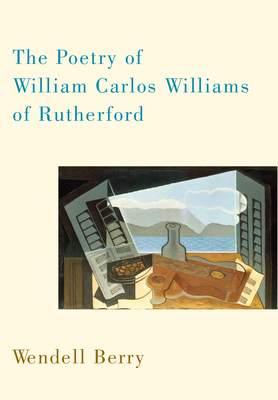 The Poetry of William Carlos Williams of Rutherford Cover