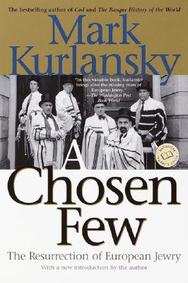 A Chosen Few: The Resurrection of European Jewry Cover Image