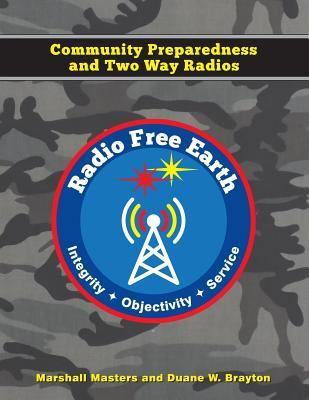 Radio Free Earth: Community Preparedness and Two Way Radios Cover Image