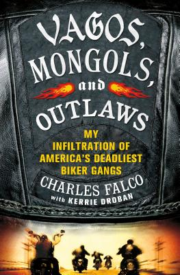 Vagos, Mongols, and Outlaws Cover