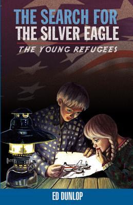Search for Silver Eagle (Young Refugees #2) Cover Image
