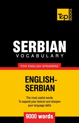 Serbian vocabulary for English speakers - 9000 words Cover Image