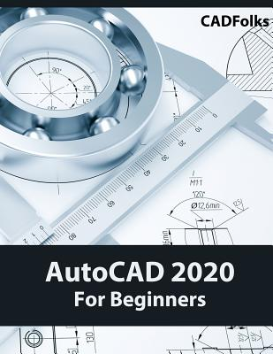 AutoCAD 2020 For Beginners Cover Image