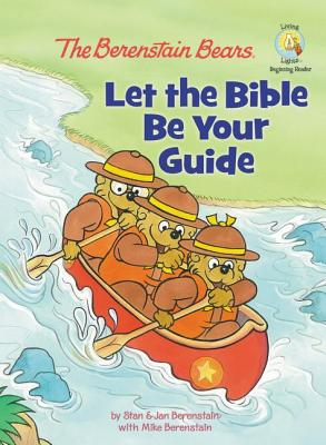 The Berenstain Bears Let the Bible Be Your Guide Cover Image