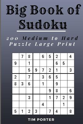 Big Book of Sudoku: 200 Medium to Hard Puzzle Large Print Cover Image