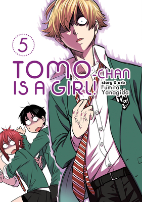 Tomo-chan is a Girl! Vol. 5 Cover Image