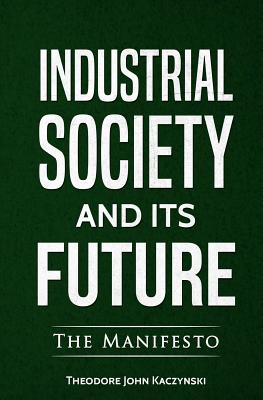 Industrial Society and Its Future Cover Image
