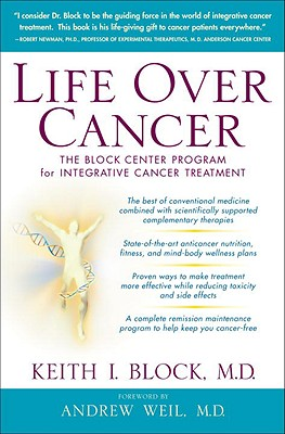 Life Over Cancer: The Block Center Program for Integrative Cancer Treatment Cover Image