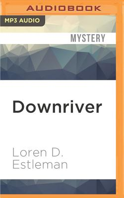 Downriver (Amos Walker Mysteries (Audio) #8) Cover Image