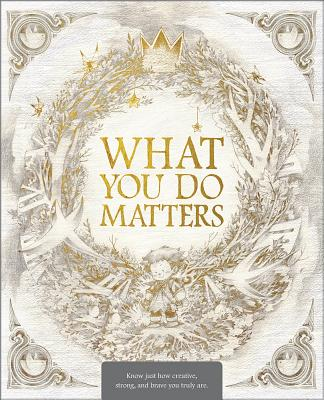 What You Do Matters: Boxed Set: What Do You Do with an Idea?, What Do You Do with a Problem?, What Do You Do with a Chance? Cover Image