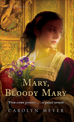 Mary, Bloody Mary (Young Royals Books (Pb)) Cover Image