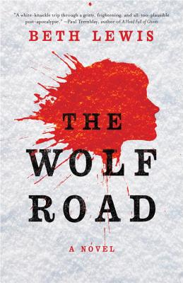 The Wolf Road: A Novel Cover Image