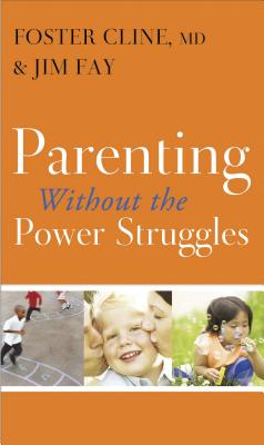 Parenting Without the Power Struggles Cover Image