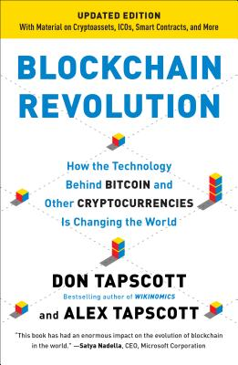 Blockchain Revolution: How the Technology Behind Bitcoin and Other Cryptocurrencies Is Changing  the World Cover Image