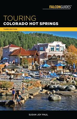 Touring Colorado Hot Springs (Touring Hot Springs) Cover Image