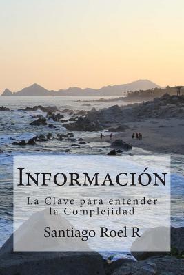 Información: La clave para entender la Complejidad Cover Image