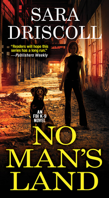 No Man's Land (An F.B.I. K-9 Novel #4) Cover Image