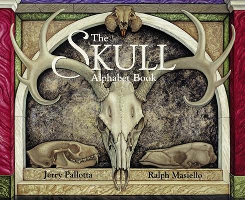 The Skull Alphabet Book (Jerry Pallotta's Alphabet Books) Cover Image