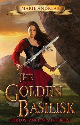 The Golden Basilisk (Lost Ancients #5) Cover Image