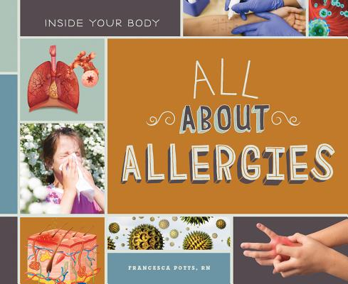 All about Allergies (Inside Your Body) Cover Image