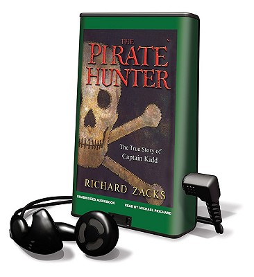 The Pirate Hunter: The True Story of Captain Kidd [With Earbuds] (Playaway Adult Fiction) Cover Image