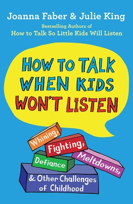 Cover for How to Talk When Kids Won't Listen