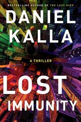 Lost Immunity: A Thriller Cover Image