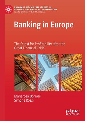 Banking in Europe: The Quest for Profitability after the Great Financial Crisis Cover Image