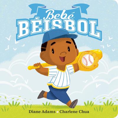 Bebe Béisbol (A Sports Baby Book) Cover Image
