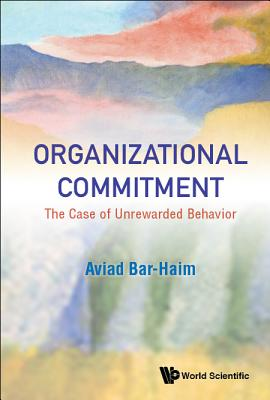 Organizational Commitment: The Case of Unrewarded Behavior Cover Image