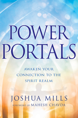 Power Portals: Awaken Your Connection to the Spirit Realm Cover Image
