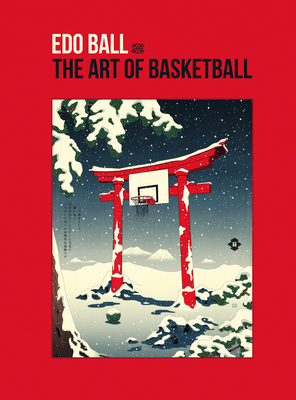 EDO Ball: The Art of Basketball Cover Image